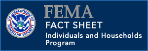 FEMA Fact Sheet Individuals and Households Program